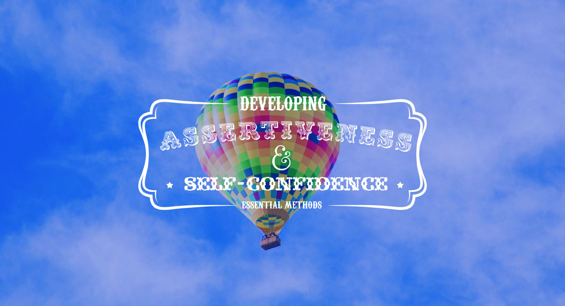 Methods for Developing Assertiveness and Self-confidence