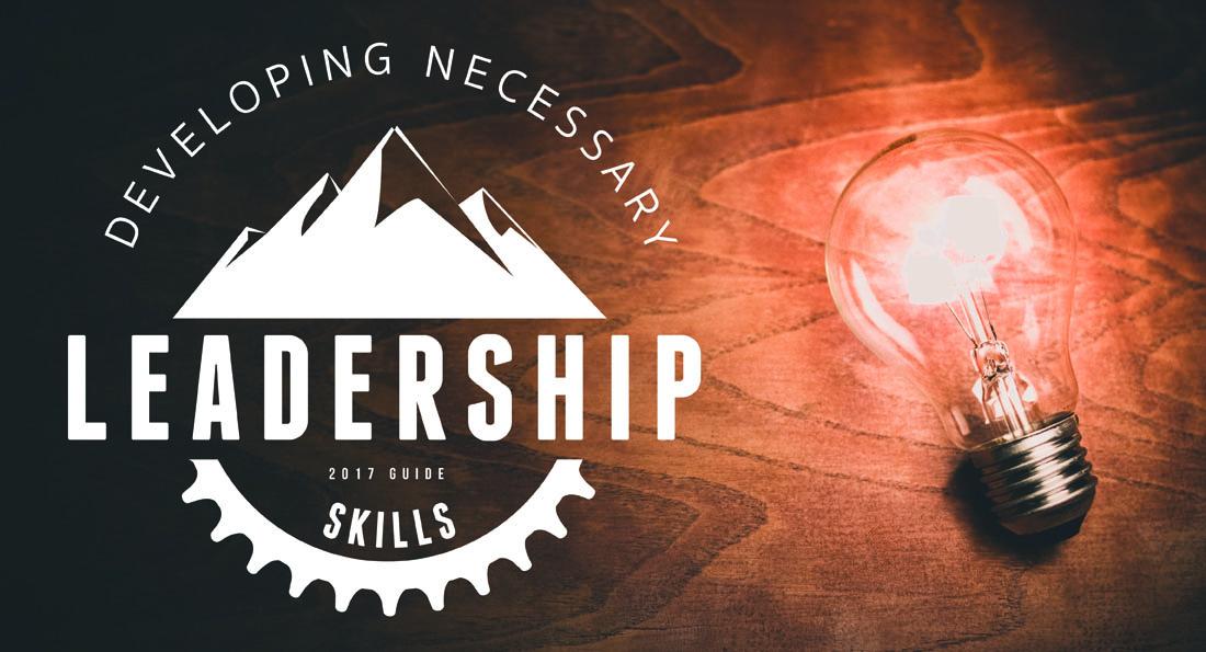 Developing Essential Leadership Skills